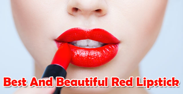 Best and beautiful red lipstick