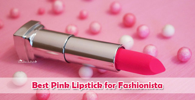 best pink lipstick for fashionista