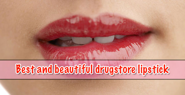 Best and beautiful drugstore lipstick